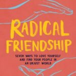 """Book cover for """"Radical Friendship"""" by Kate Johnson"""